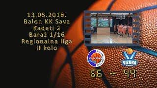 kk sava2 kk vizura3 66 44 (kadeti 2, 13 05 2018 ) košarkaški klub sava
