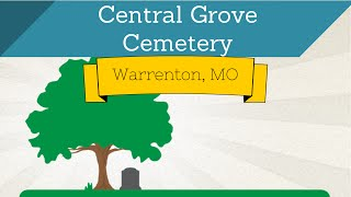 Warrenton (MO) United States  City new picture : Central Grove Cemetery - Warrenton, MO - CemeteryRegistry.US