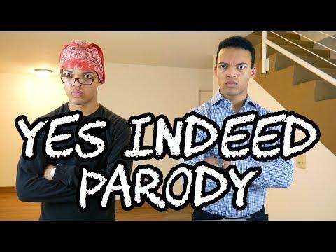 Yes Indeed Parody