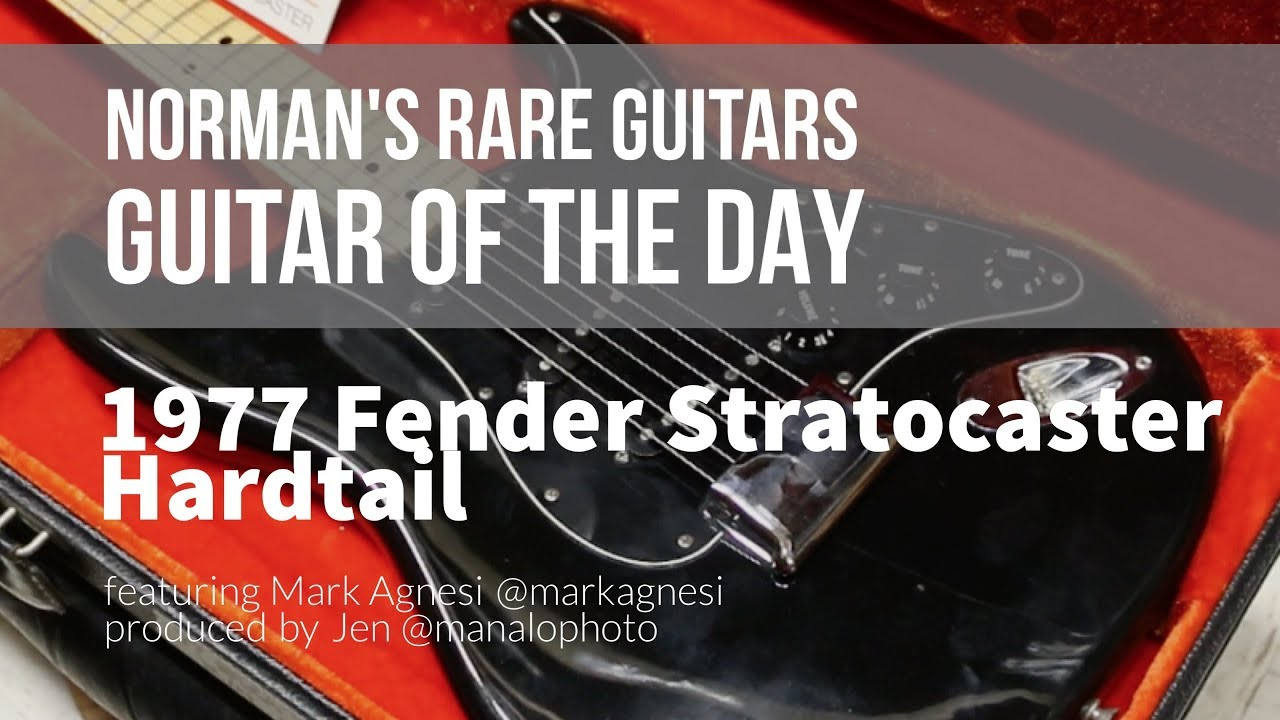 Norman's Rare Guitars – Guitar of the Day: 1977 Fender Stratocaster Hardtail