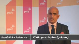 PwC India's Abhishek Goenka shares his perspective on the Union Budget 2017 with focus on direct tax provisions.