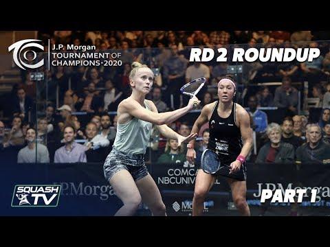 Squash: J.P. Morgan Tournament of Champions 2020 - Women's Rd 2 Roundup [Pt.1]