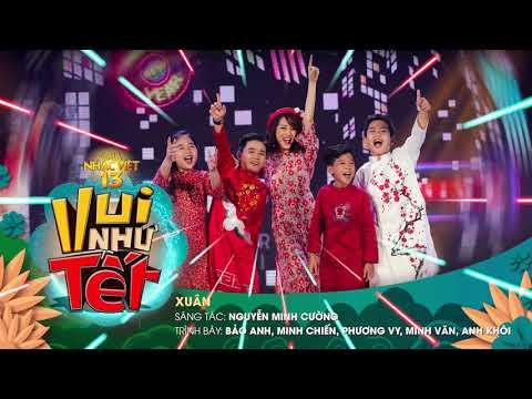 [Audio] Xuân - Bảo Anh, Minh Chiến, Phương Vy, Minh Văn, Anh Khôi   Gala Nhạc Việt 13 - Thời lượng: 3 phút, 29 giây.