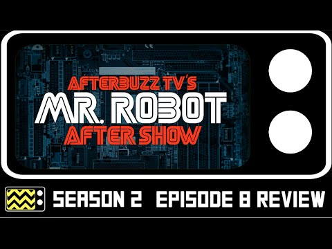 Mr. Robot Season 2 Episode 8 Review & After Show | AfterBuzz TV
