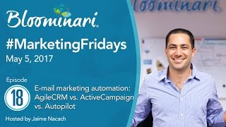 In this 18th episode of #MarketingFridays we explore in detail the differences between 3 main E-mail marketing automation platforms. We compare AgileCRM, Act...