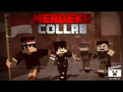 MERDEKA COLLAB!! [ Animasi Minecraft Indonesia ] - Dirgahayu Indonesia Ke-73