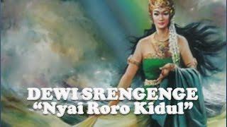 NYIMAS DEWI SRENGENGE - Nyai Roro Kidul