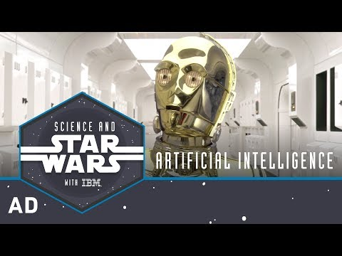 Artificial Intelligence   Science and Star Wars