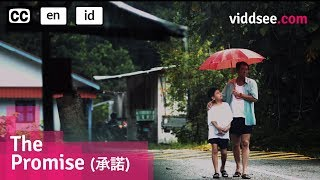 Video The Promise - All That Is Precious To Me, Is Yours // Viddsee.com MP3, 3GP, MP4, WEBM, AVI, FLV Oktober 2018