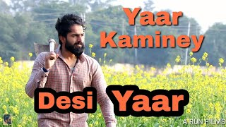 Video Yaar kaminey I Desi yaar I Dil Da Ni Mada I A RUN FILMS MP3, 3GP, MP4, WEBM, AVI, FLV Maret 2019