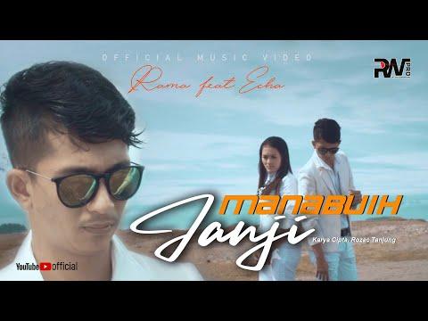 LAGU MINANG TERBARU - RAMA feat ECHA - MANABUIH JANJI (Official Music Video)