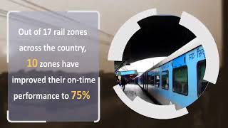 Delivering commitment of better service to passengers,Railways improves punctuality.