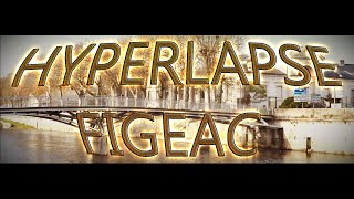 Figeac : Hyperlapse
