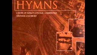Praise to the Lord, the Almighty - Choir of King's College Cambridge