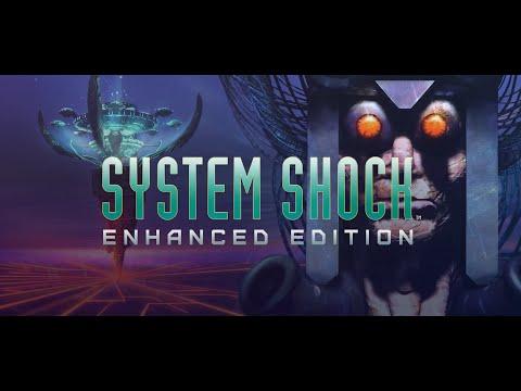 System Shock Enhanced Edition en vidéo