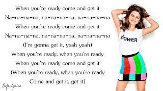 Video Selena Gomez - Come & Get It (Lyrics) MP3, 3GP, MP4, WEBM, AVI, FLV Juni 2018