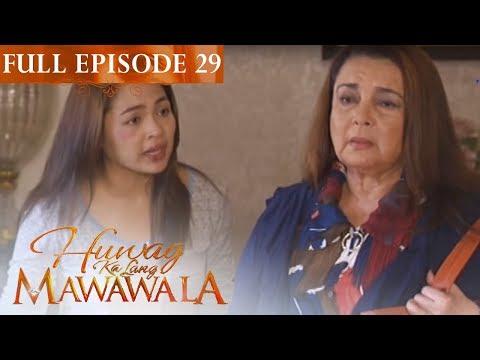Full Episode 29 | Huwag Ka Lang Mawawala