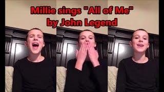 "Video Millie Bobby Brown sings ""All of Me"" by John Legend MP3, 3GP, MP4, WEBM, AVI, FLV Maret 2018"