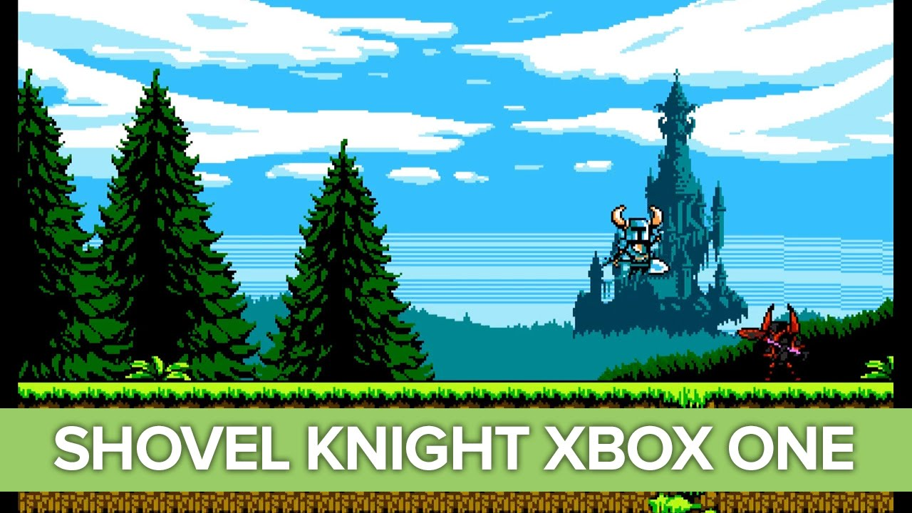 Let's Play Shovel Knight on Xbox One – Xbox One Gameplay