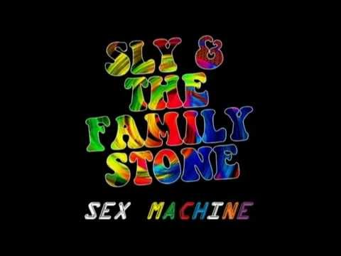 Sly & The Family Stone - Sex Machine
