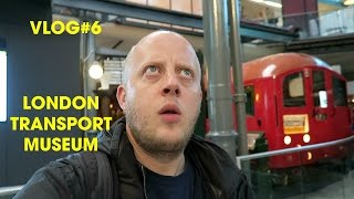 London Transport Museum - Vlog#6 - Seven Days in London