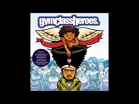 Gym Class Heroes - Cupid's Chokehold