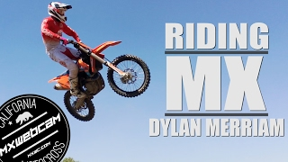 "Visit http://www.mxwc.com/Subscribe http://youtube.com/mxwebcamThumbs up and share for more MX videos. Thanks for watching.YouTube Link https://youtu.be/QhoTQEttgfsMXWEBCAM Presents ""Riding MX - Dylan Merriam - Motocross Video by MXWC.COM""FILM LOCATION:Milestone MX ParkRIDER:Dylan MerriamCOUNTY:Riverside, CaliforniaVIDEO PRODUCTION:mxwebcam - mxwc.com"