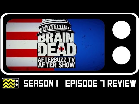 BrainDead Season 1 Episode 7 Review & After Show | AfterBuzz TV