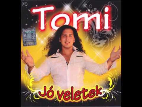 tomi - Hallgassátok -Sok-Szeretettel!!!!