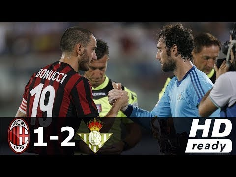 AC Milan vs Real Betis 1-2 - All Goals & Extended Highlights - Friendly 09/08/2017 HD