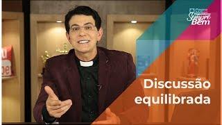 Padre Reginaldo Manzotti: Discussão Equilibrada