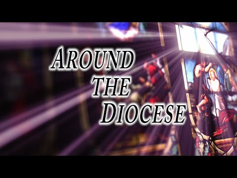 Around the Diocese
