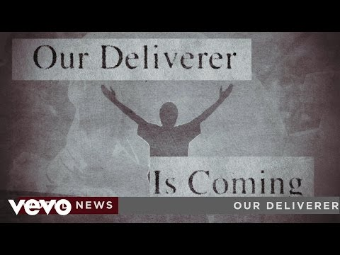 Our Deliverer Lyric Video