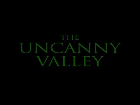 The Uncanny Valley | Full Movie