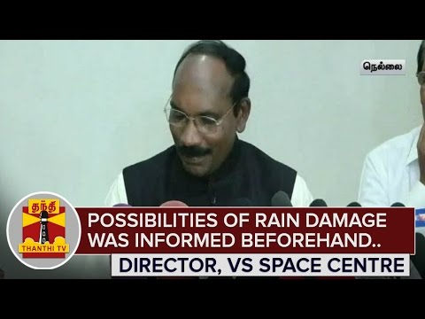 Possibilities-of-Rain-Damage-was-informed-beforehand--Vikram-Sarabhai-Space-Centre