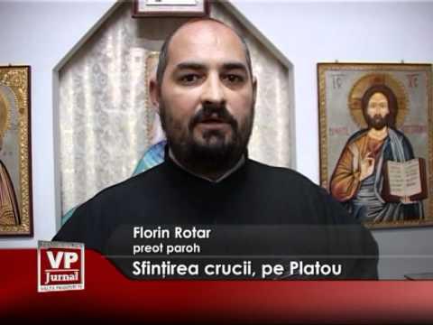 Sfinţirea crucii, pe Platou
