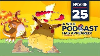 A WILD PODCAST HAS APPEARED: Episode 25 – Gigantamax Pikachu  is Thicc (with Two Cs) by Comicbook.com
