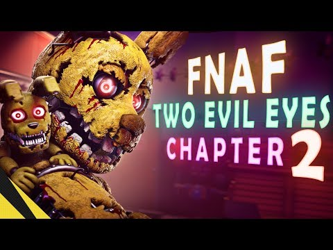 [SFM] Two Evil Eyes: Chapter 2 - Five Nights at Freddy's | FNAF Animation