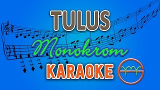 Video TULUS - Monokrom (Karaoke Instrumental Tanpa Vokal) by GMusic MP3, 3GP, MP4, WEBM, AVI, FLV Maret 2018
