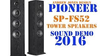 Pioneer Fs52 Tower Speakers Sound Demo 2016  Rock