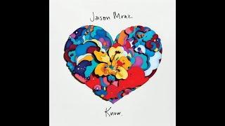 Jason Mraz - Better With You (Letra)