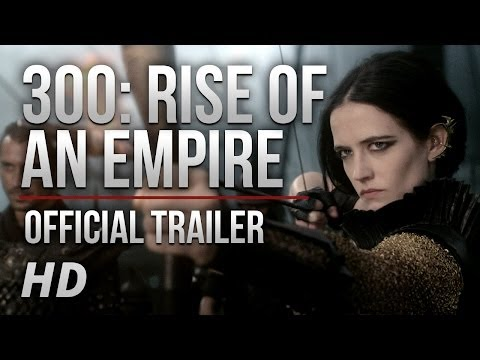 NEW TRAILER! The Sequel Is Here   300: Rise of an Empire