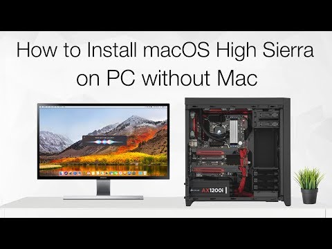 How to Install macOS High Sierra on PC Without Mac | Hackintosh |  No Mac Required |  Step By Step
