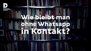 Wie bleibt man ohne WhatsApp in Kontakt?