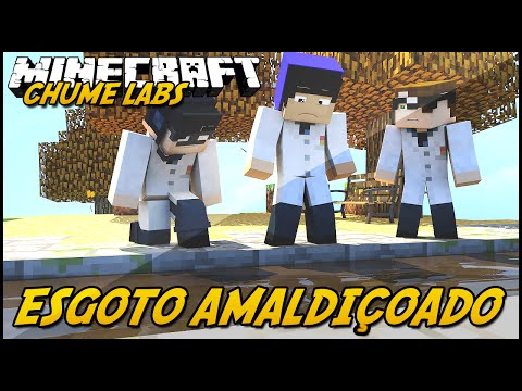 Minecraft: CHUME LABS - ESGOTO AMALDIÇOADO! #8