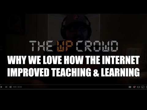 Episode 054: Why We Love How the Internet Improved Teaching & Learning Podcast