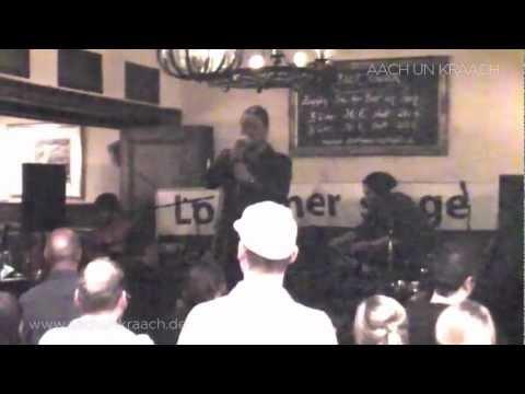 Aach un Kraach — Leev Linda Lou — Live am 13.11.2012 im »Stiefel« Bonn