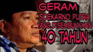 Download Video PUTRA Ir.SOEKARNO YG DISEMBUNYIKAN MP3 3GP MP4