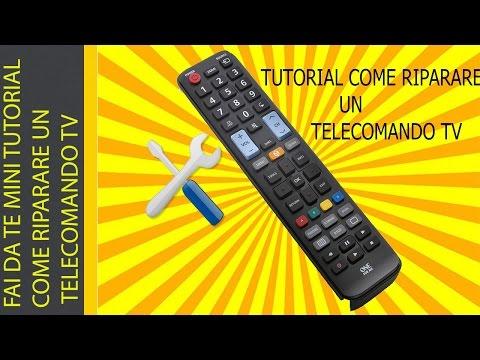 FAI DA TE MINI TUTORIAL COME RIPARARE UN TELECOMANDO TV