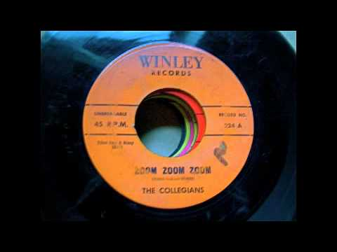 Collegians - Zoom Zoom Zoom - The Collegians (Winley Records) 1957, 45 rpm! A Direct Recording!